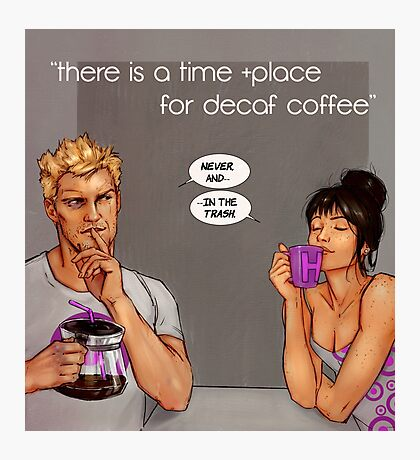 time and place for decaf Photographic Print