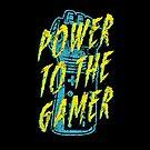 Power to the Gamer! by Brandon Wilhelm
