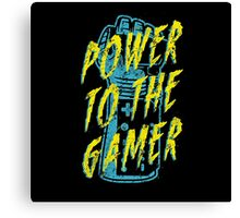 Power to the Gamer! Canvas Print