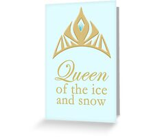 Queen of the Ice and Snow Greeting Card