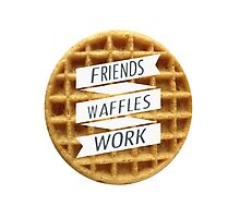 friends. waffles. work  Photographic Print