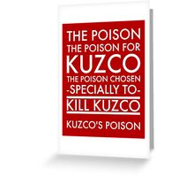 The Poison. in white Greeting Card