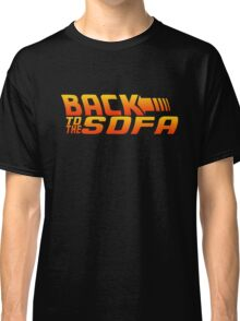 Back To The Sofa Classic T-Shirt