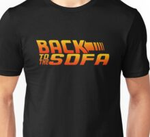 Back To The Sofa Unisex T-Shirt