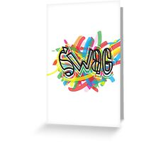 no one on the corner has swagger like us Greeting Card
