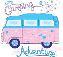 Love Camping by BubziWoodle