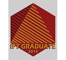 IFT Grad 2015 Photographic Print