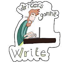 Writers gonna write Photographic Print