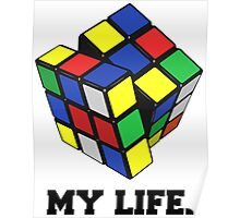 "Rubix Cube (Complex), ""My Life."" Quote Poster"