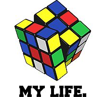 "Rubix Cube (Complex), ""My Life."" Quote Photographic Print"