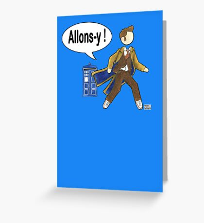 Doctor Who #10 - Allons-y Greeting Card
