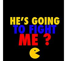He's Going To Fight Me? - Manny Pacquiao  Photographic Print
