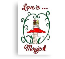 Love is Magical Canvas Print