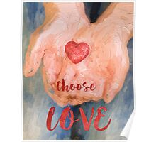 Choose Love Poster