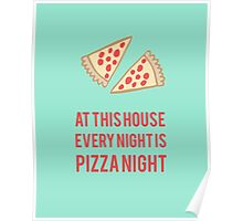 Every Night Pizza Night Poster
