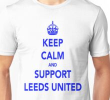 Keep Calm And Support Leeds United Unisex T-Shirt