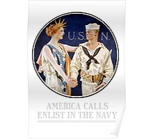 America Calls - Enlist In The Navy Poster