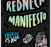 The Redneck Manifesto Button Factory Concert Poster  by M&E  Design