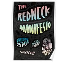 The Redneck Manifesto Button Factory Concert Poster  Poster