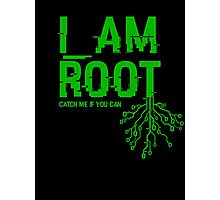 I AM ROOT Photographic Print