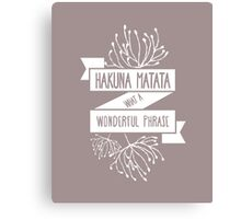 Fun Purple/ Maroon Disney Lion King Ribbon Flower Quote, Hakuna matata, 'No worries for the rest of your days' Canvas Print
