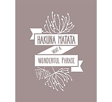Fun Purple/ Maroon Disney Lion King Ribbon Flower Quote, Hakuna matata, 'No worries for the rest of your days' Photographic Print