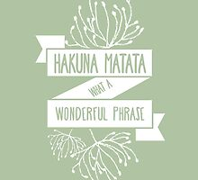 Fun Green Disney Lion King Ribbon Flower Quote, Hakuna matata, 'No worries for the rest of your days' by TheFinerThemes