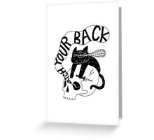Watch Your Back Greeting Card