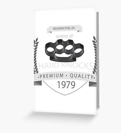 School of Hard Knocks Greeting Card