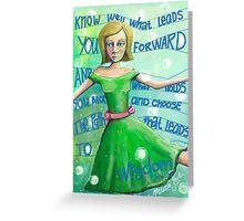 Choose the path to wisdom Greeting Card