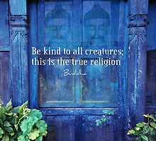 BUDDHA QUOTE ABOUT ANIMALS AND KINDNESS by goldenslipper