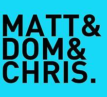 Matt&Dom&Chris. (black) by exogenesizer
