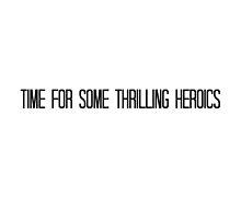Thrilling Heroics by sjgreer