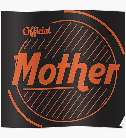Official Mother - Orange & Brown Poster