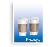 ALWAYS - a Castle celebration (with coffee) Canvas Print