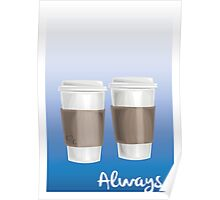 ALWAYS - a Castle celebration (with coffee) Poster