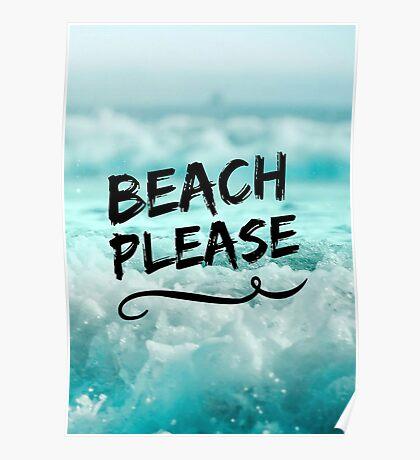 Beach Please Poster