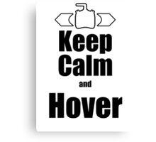 RC-Keep Calm Hover Canvas Print