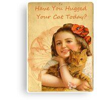 Victorian Girl Cat Love Hug Canvas Print