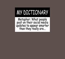 My Dictionary: Metaphor Unisex T-Shirt