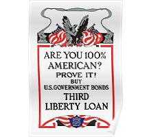 Are you 100% American? Buy Bonds Poster
