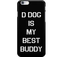 Best buddy DD iPhone Case/Skin