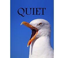 QUIET Photographic Print