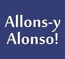 Allons-y Alonso! by Marmadas