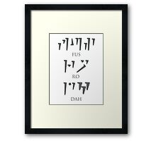 skyrim: unrelenting force (fus ro dah) ver. 1 Framed Print