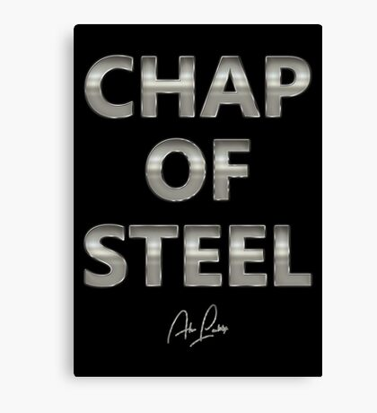Alan Partridge – Chap of Steel Canvas Print