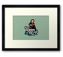 Magic always comes with a price Framed Print