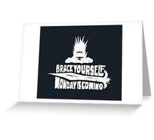 Monday is Coming (Game of Thrones) (White) Greeting Card