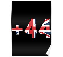 UK - +44 United Kingdom - Country Code Poster