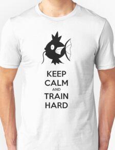 Keep Calm and Train Hard T-Shirt